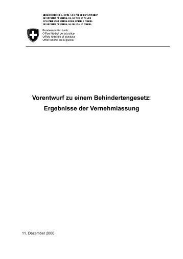 Vorentwurf zu einem Behindertengesetz: Ergebnisse der ... - admin.ch