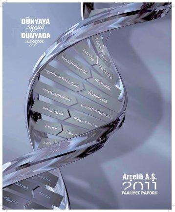 2011 yılı Faaliyet Raporu için tıklayınız. - Arçelik