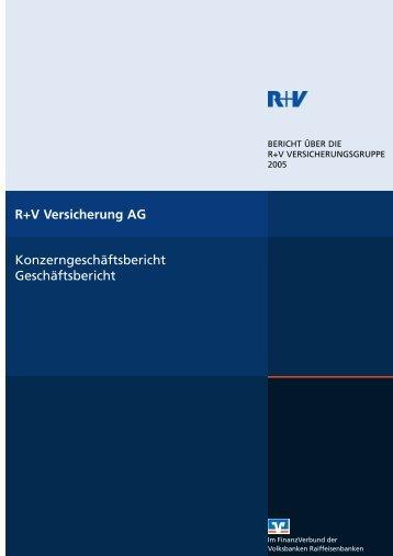 R+V Versicherung AG Konzerngeschäftsbericht Geschäftsbericht