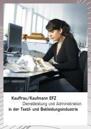 Kauffrau/Kaufmann EFZ Dienstleistung und ... - Swisstextiles.ch