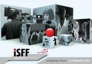 Lehrgänge /Kurse II. Semester 2010 - iSFF Institut für Schauspiel ...