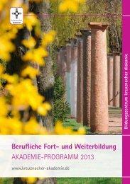 Berufliche Fort- und Weiterbildung AKADEMIE-PROGRAMM 2013