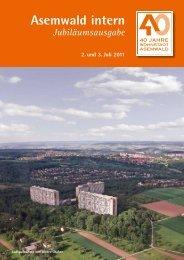 Asemwald intern Jubiläumsausgabe 2. und 3. Juli 2011