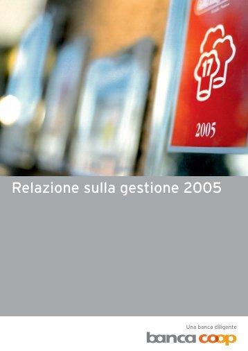 Relazione sulla gestione 2005 - Bank Coop
