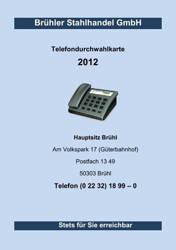 Brühler Stahlhandel GmbH Telefondurchwahlkarte 2012 - bruehler ...