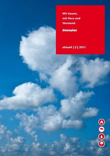 Wir bauen, mit Herz und Verstand. aktuell   2   2011 - domoplan ...