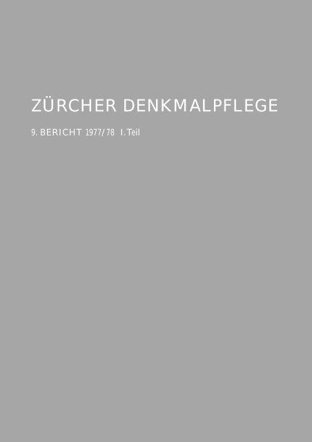 Zürcher Denkmalpflege, 9. Bericht 1977 1978, 1.Teil Kanton