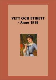 VETT OCH ETIKETT - Anno 1918 - Svenska kulturbilder - levande ...