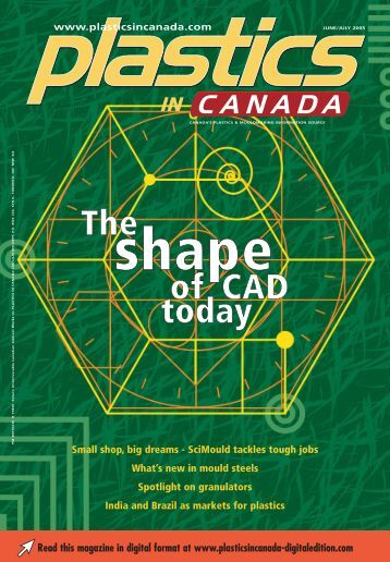 Read this magazine in digital format at www.plasticsincanada ...