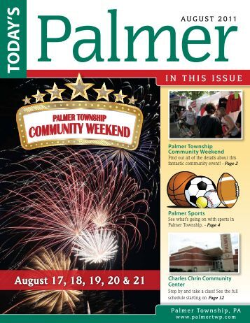 August 17, 18, 19, 20 & 21 - Palmer Township