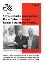 5/2012 Schweizerische Schachzeitung Revue Suisse des Echecs ...