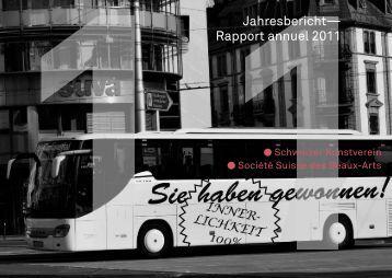 Jahresbericht— Rapport annuel 2011 - Schweizerischer Kunstverein