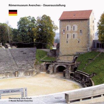 Römermuseum Avenches – Dauerausstellung - Musée Romain ...