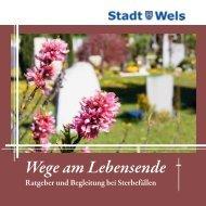 Ratgeber und Begleiter bei Sterbefällen - Stadt Wels