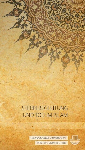 STERBEBEGLEITUNG UND TOD IM ISLAM