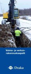 Voima- ja verkon- rakennuskaapelit - Draka