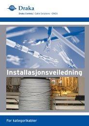Installasjonsguide for kategorikabel (428 KB) - Draka norsk kabel