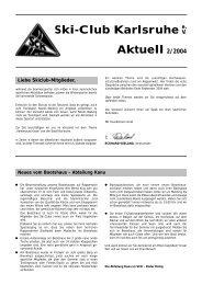 Ski-Club Karlsruhe Aktuell 2/2004 e. V - Ski-Club Karlsruhe eV