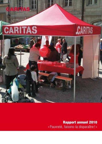 Rapport annuel 2010 « Pauvreté, faisons-la ... - Caritas Vaud
