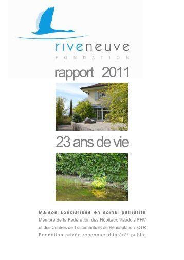 Rapport annuel 2011 FINAL - Fondation Rive-Neuve