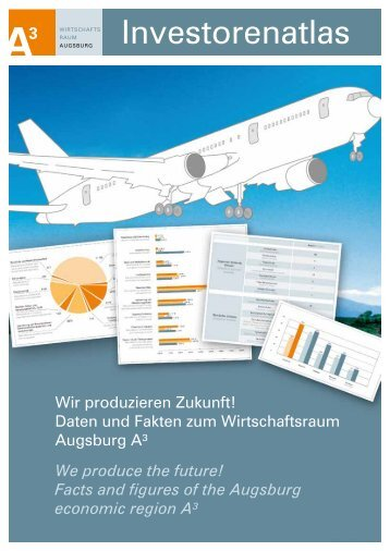 Facts and figures of the Augsburg economic region A³ - im ...