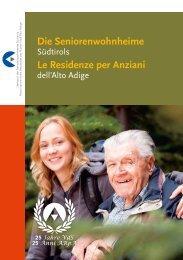 Die Seniorenwohnheime Le Residenze per Anziani - Verband der ...