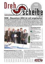 GKB - Bausaison 2004 ist voll angelaufen! - bei der GKB!