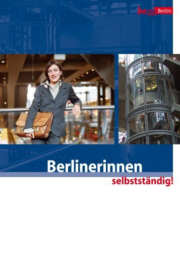 Berlinerinnen selbstständig! - Berlin Partner GmbH