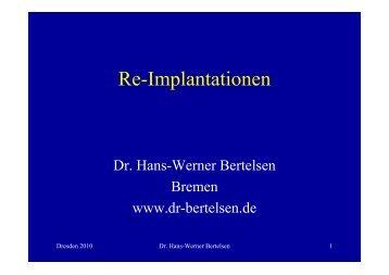 Dresden Re-Implantationen Vortrag - Praxis Dr.  Bertelsen
