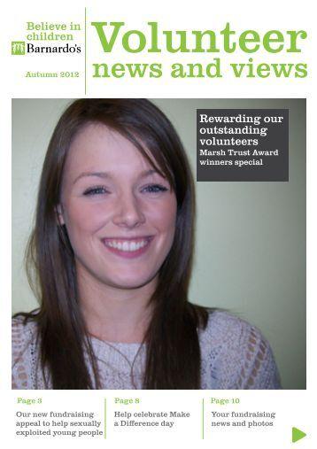 Download Barnardo's Volunteer Magazine - Autumn 2012