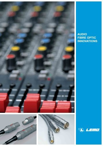 AUDIO FIBRE OPTIC INNOVATIONS - Lemo