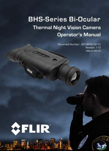 BHS-Series Bi-Ocular Thermal Night Vision Camera ... - Flir Systems