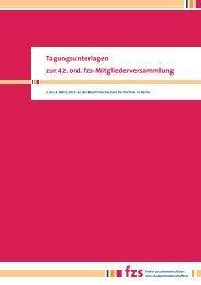 Tagungsunterlagen zur 42. ord. Mitgliederversammlung des fzs e.V. ...