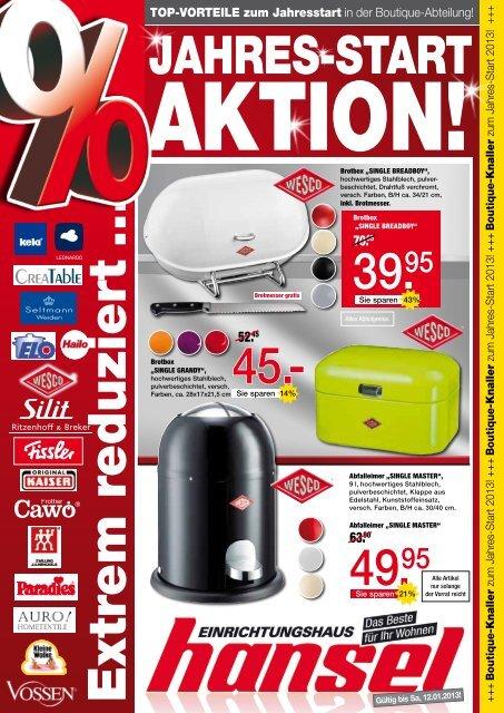 Gültig bis Sa, 12.01.2013! - Einrichtungshaus Hansel GmbH & Co. KG