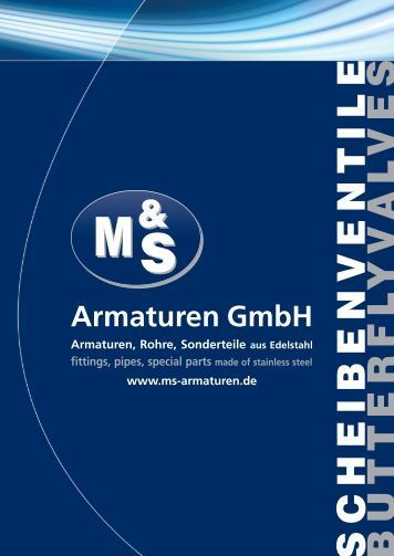 Scheibenventile - M&S Armaturen GmbH, Friedeburg