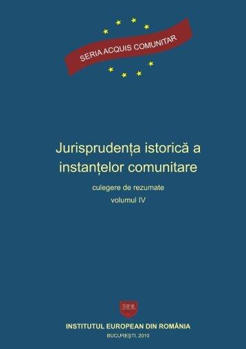 Jurisprudenţa istorică a instanţelor comunitare - Institutul European ...