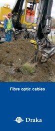 Fibre optic cables - Draka