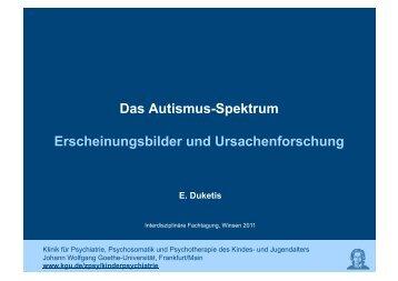 Das Autismus-Spektrum Erscheinungsbilder und Ursachenforschung