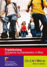 Projektkatalog - Sucht- und Drogenkoordination Wien