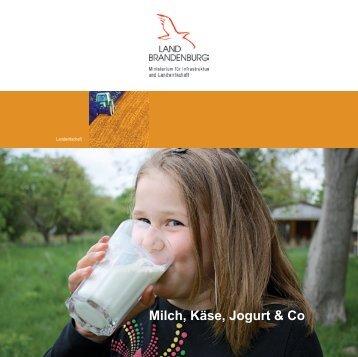 Milch, Käse, Jogurt & Co - Ministerium für Infrastruktur und ...
