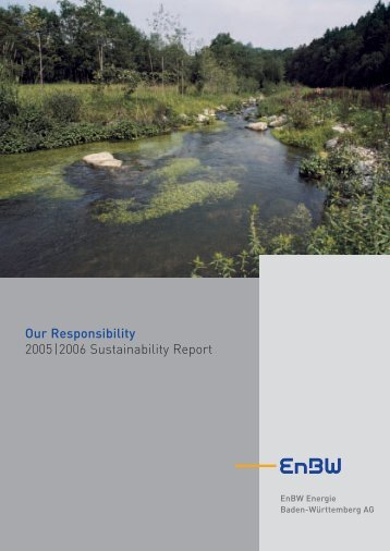 Our Responsibility 2005|2006 Sustainability Report - EnBW