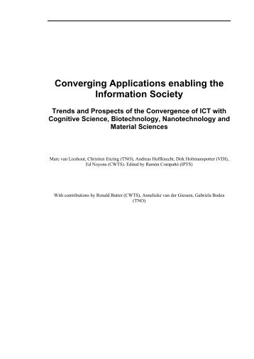 Converging Applications enabling the Information Society ... - TNO