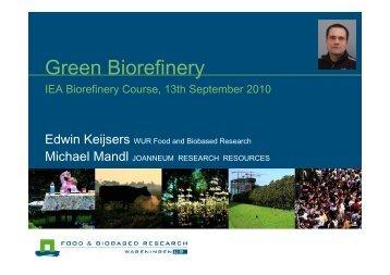 8. Keijsers- Green Biorefinery 130910 - Bioref-Integ