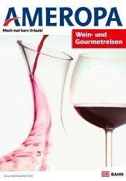 Wein- und Gourmetreisen - Ameropa-Reisen