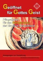 Geöffnet für Gottes Geist - Pfingstgebet für den Dialogprozess der ...