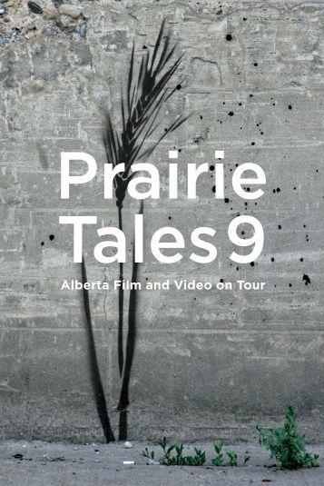 Alberta Film and Video on Tour - Prairie Tales 14