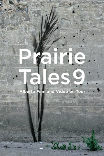 Alberta Film and Video on Tour - Prairie Tales 14