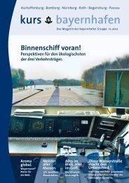 Kundenmagazin kurs bayernhafen 11/2012 - bayernhafen Gruppe