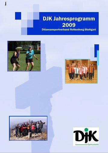 DJK Jahresprogramm 2009 - DJK-Diözesanverband Rottenburg ...
