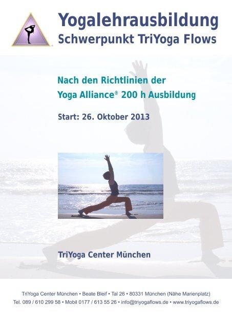 Yogalehrausbildung Schwerpunkt Triyoga Flows Yoga Munchen